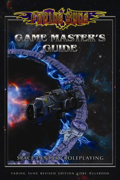 Fading Suns: Game Masters Guide (Revised)